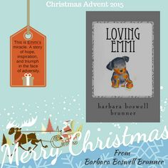 Christmas Advent 2015 - Day 23 - Loving Emmi: How Baby Morgan The Broken Jaw Puppy Stole Our Hearts And Our Wallet by @doggie-divas (Dog-Ma, Volume 2)