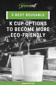 These reusable K cups will help you reduce waste and save money. I love #3 the most.   #greenliving #zerowaste #wastefree #sustainable #reuse #kcups #coffee