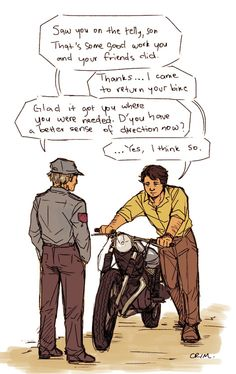 Of course Bruce would return the bike
