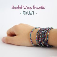 Beautiful Beaded Wrap Bracelet - Kid Craft!