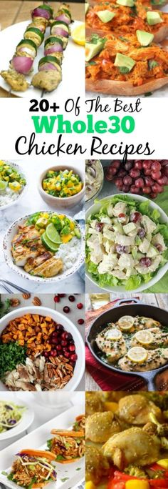 20+ of the Best Whole30 Chicken Recipes! They are so easy and delicious, perfect for a weeknight dinner! (Paleo, gluten-free, grain-free and dairy-free recipes)