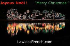 Joyeux Noël ! Merry Christmas!    http://lawlessfrench.com/expressions/joyeux-noel/  #frenchexpression #learnfrench #fle #french