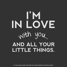 Someday this will be said... - I m in love with you