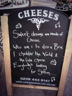 Sweet dreams are made of cheese: Who am I do diss a Brie? I cheddar the world & the feta cheese. Everybody's looking for Stilton . Funny Bar Signs, Pub Signs, Shawarma, Cheese Quotes, Cheese Dreams, Wine Puns, Cheesy Puns, Red Light, Cheese Shop
