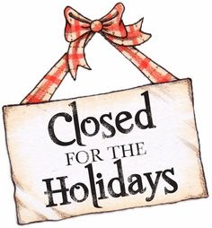Free Templates for Business closing for the Holiday - Google Search