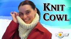 Easy Knit Cowl for B