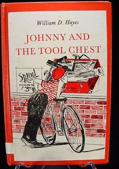 """1964 """"Johnny And The Tool Chest"""" by William D. Hayes~~"""