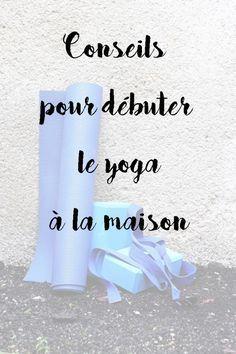 Débuter le yoga à la maison