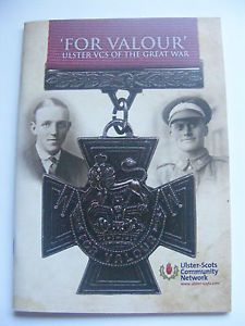 FOR-VALOUR-Ulster-VCs-of-the-Great-War-Victoria-Cross-WW1-36th-Ulster-Division