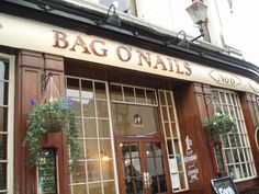 Bag O Nails Pub - Over 200 years old!! This was right across the street from our hotel!