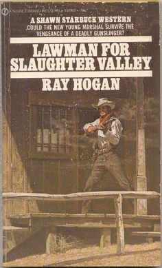 Lawman For Slaughter Valley by Ray  Hogan A Vintage paperback western 1st