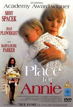 A Place For Annie is a 1994 Hallmark Hall of Fame TV movie that stars Sissy Spacek, Mary-Louise Parker and Joan Plowright. Directed by John Gray, the first presentation aired on the ABC network on May 1, 1994. Plot: A doctor fights for custody of her HIV positive foster daughter with her inept, junkie mother. Finally they come to an agreement that they should all live together. Genre: Drama.