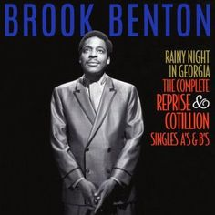 Rainy Night In Georgia: The Complete Reprise & Cotillion Singles A's 's