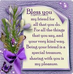 To my special Friend in Christ, love you. thank you so much sweet Cynthia J. Special Friend Quotes, Friend Poems, Best Friend Quotes, Dear Friend, Morning Greetings Quotes, Good Morning Quotes, Meaningful Quotes, Inspirational Quotes, Motivational Quotes
