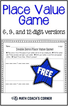 This easy little game for place value emphasizes reading larger numbers with zeros as some of the digits. 6-, 9-, and 12-digit versions! FREE