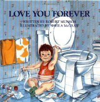 Love You Forever. My granny use to read and sing this book to me <3