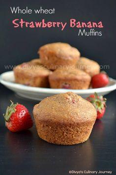 Divya's culinary journey: Whole Wheat Strawberry Banana Muffins (Egg-less)