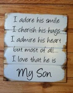 How is it possible that out of all the LITTLE BOYS in the whole world we got the best one, hand-painted wood sign, signs for boys, boys room The Words, I Love My Son, Love You, To My Son, Mothers Love For Her Son, Great Quotes, Inspirational Quotes, Motivational, You Are My Moon