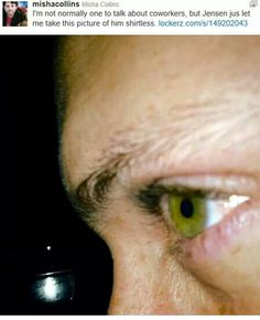 Oh Misha...........your sarcasm, irony and downright wittiness makes my day so much better.>> Seconded! And a shout out for those crazy green eyes and toocute freckkles