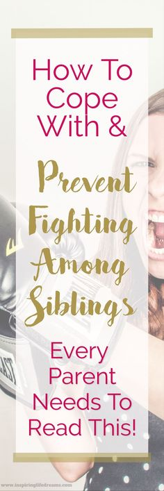 How To Cope With and Prevent Fighting Among Siblings | Every  Parent Needs To Read This! | Parenting Advice | Raising Happy Kids | Best Parenting Kids | Creating a Happy Family Life | How To Stop Fighting | Sibling Rivalry #parentingadvice