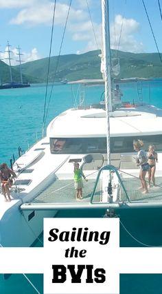 Sailing the British Virgin Islands on a Catamaran. Blog Post. #BVI #Sailing #Trip