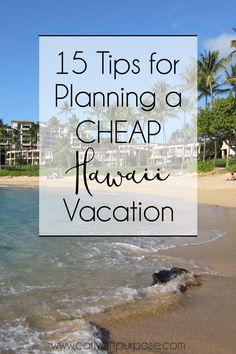 15 Ways to Have a Budget Hawaii Vacation
