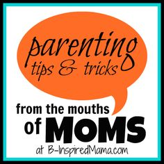 {Raising Tots} Toddler Advice from the Mouth of Moms