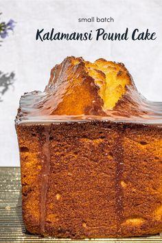Small Batch Kalamansi (Calamansi) Pound Cake