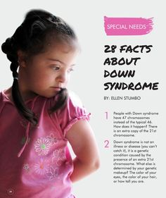 28 Facts about Down Syndrome - Ellen Stumbo #ClippedOnIssuu from Kids Nation Magazine - Edition 4 Mar/Apr 2015