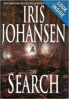 The Search (Iris Johansen): Iris Johansen: 9780553800913: Amazon.com: Books