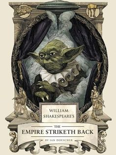 Star Wars The Empire Strikes Back imagined in the style of William Shakespeare. The Empire Striketh Back is quite an entertaining read for the Star Wars fan. Visit post to learn how you can get the Audio book for free. Star Wars Film, Star Wars Books, Star Wars Art, William Shakespeare, Starwars, Science Fiction, Science Space, Fanart, Original Trilogy