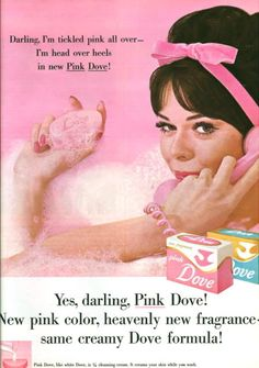 Dove Soap 1962.  I use the sensitive skin formula but, love this ad!