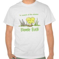 Blonde Bush Search T-Shirt