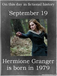 (Source) (Source) Name: Hermione Granger Birthdate: September 19, 1979 Sun Sign: Virgo, the Virgin Animal Sign: Earth Goat