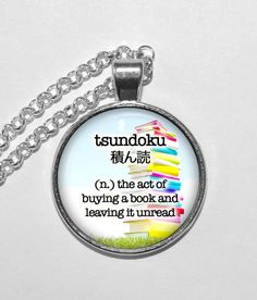 BEAUTIFUL WORDS Necklace, Tsundoku, Japan, Books, Art Pendant Necklace, Inspirational Necklace, Glass Pendant, Handmade Jewelry