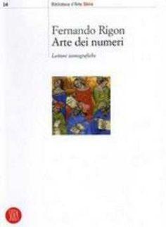Prezzi e Sconti: #Arte dei numeri fernando rigon  ad Euro 24.65 in #Skira #Media libri arte e spettacolo