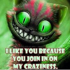 Yes, crazy people r more fun lol, YOLO, don't judge