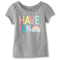 Toddler Girls' Have Fun Short Sleeve Graphic Tee Gray - Circo™ Toddler Girl Outfits, Kids Outfits, Toddler Girls, Baby Girls, Graphic Tees, Graphic Sweatshirt, Girls Blouse, Bnf, Girls Tees