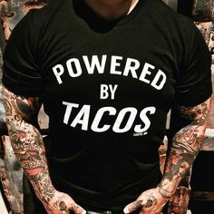 748461fa The Original Powered by Tacos Men's T-Shirt by Cartel Ink. Printed on a Pre  Shrunk Cotton T Shirt SKU