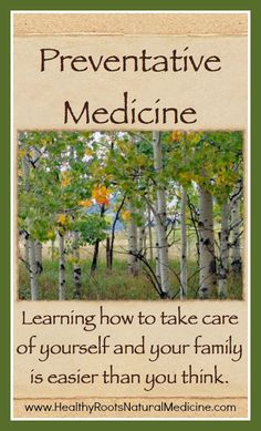 Preventative medicine is not cumbersome or found in a bottle. It is everything you do in your daily life which will ultimately decide the fate of your health. Learn more here: http://healthyrootsnaturalmedicine.com/about/naturopathic-medicine/