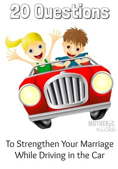 Next time you are driving with your spouse, ask these 20 questions and strengthen your marriage!