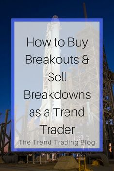 In this article, discover how I buy breakouts as one of my trend trading strategies. Forex Trading Software, Trading Quotes, Investing In Stocks, Stock Investing, Day Trading, Online Trading, Technical Analysis, Trading Strategies, Stock Market