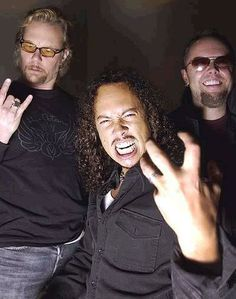 #1 James Hetfield (the King of Gods) #2 Kirk Hammett (loves monsters as much as I do) #3 Lars Ulrich (he started it all by a ad in the paper)