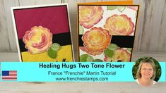product and created by Frenchie. How to stamp the rose in Healing Hug in two tone color. All supplies and measurement for both cards. Healing Hugs, Card Making Tutorials, Colouring Techniques, Stampin Up Cards, Birthday Cards, Crafty, Make It Yourself, Stamping, Card Ideas