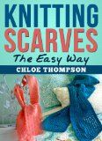 Download Knitting Scarves the Easy Way for Free