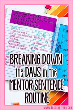 Learn the who, what, when, where, and why of the mentor sentence routine, then dive into the how! Jivey breaks down the week step by step. Get a free week of plans to try out in your own classroom.