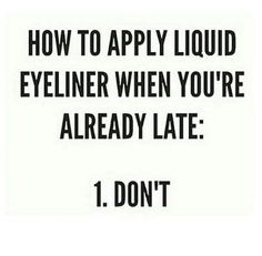 31 Trendy Makeup Quotes Funny Beauty Hilarious #beauty #funny #makeup #quotes