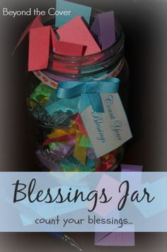 Blessings Jar that helps you count your blessings | www.beyondthecoverblog.com