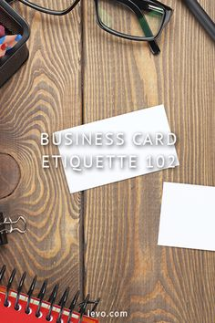 Business card etiquette. www.levo.com