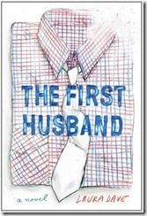 """""""The First Husband"""" by Laura Dave"""